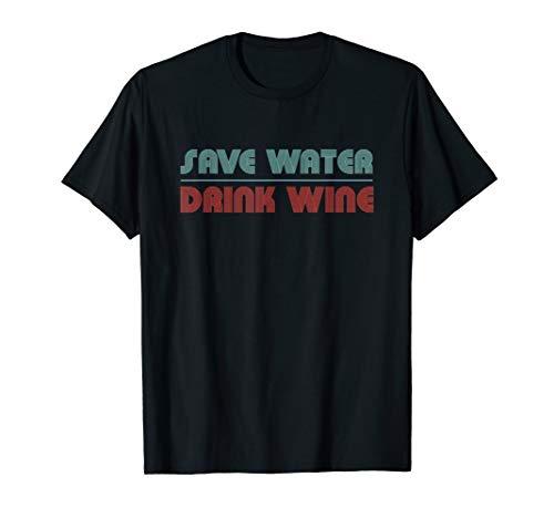 Save water drink wine I Wein Weinglas Rotwein Wasser