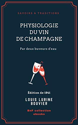 Physiologie du vin de Champagne: par deux buveurs d'eau (French Edition)