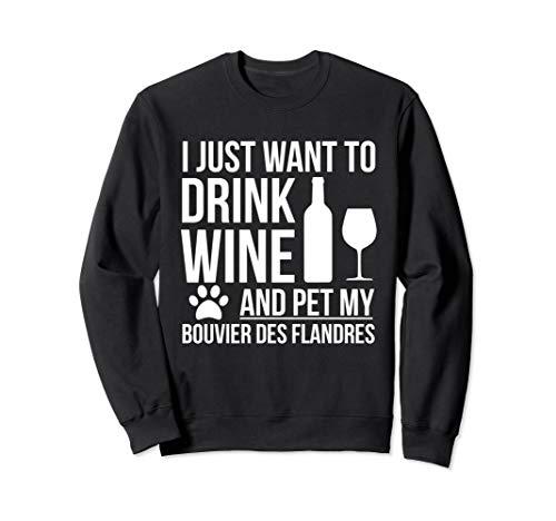 Trinken Wein Haustier mein Bouvier Des Flandres Hund Sweatshirt
