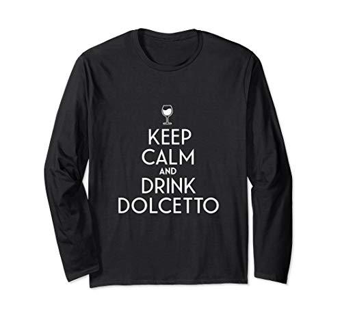 Bleib ruhig und trinke italienischen Dolcetto-Wein Langarmshirt
