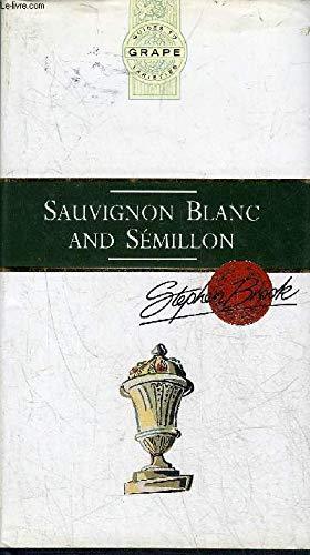 Sauvignon Blanc and Semillon (Guides to Grape Varieties)