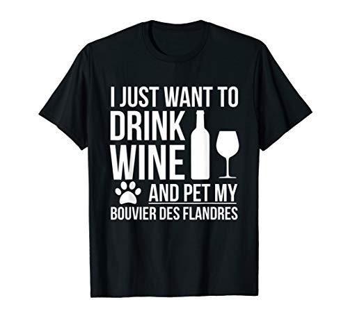 Trinken Wein Haustier mein Bouvier Des Flandres Hund T-Shirt
