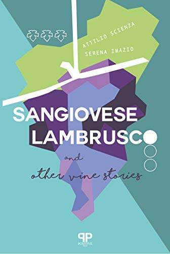 Sangiovese, Lambrusco, and Other Vine Stories (English Edition)