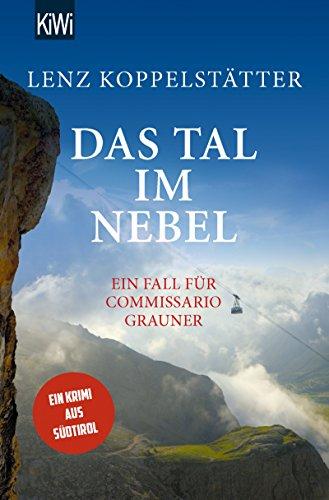 Das Tal im Nebel: Ein Fall für Commissario Grauner (Commissario Grauner...
