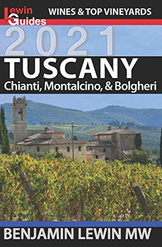 Wines of Tuscany: Chianti, Montalcino, and Bolgheri (Guides to Wines and...