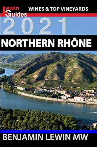 Northern Rhone (Guides to Wines and Top Vineyards Book 10) (English...